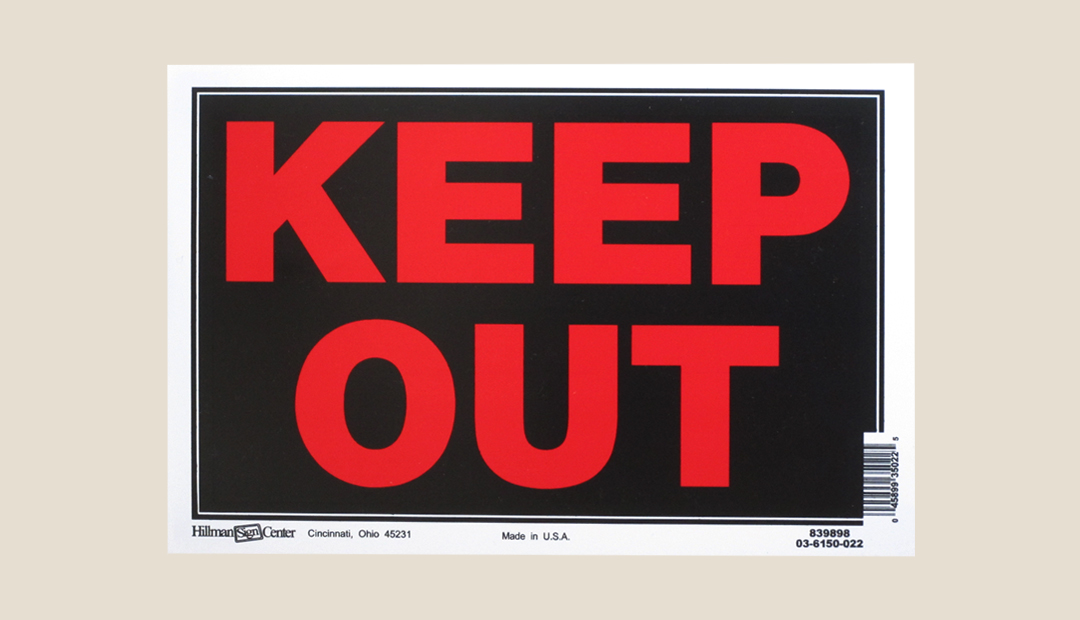 Hillman-Sign-keep-Out