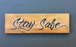 stay safe Sign レタリング 看板